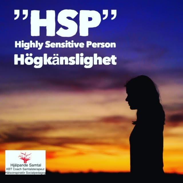 """HSP"" Highly Sensitive Person"